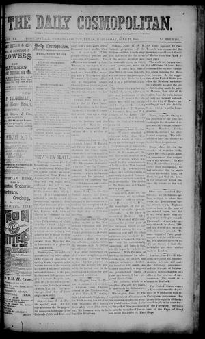 Primary view of object titled 'The Daily Cosmopolitan (Brownsville, Tex.), Vol. 6, No. 263, Ed. 1 Wednesday, June 24, 1885'.