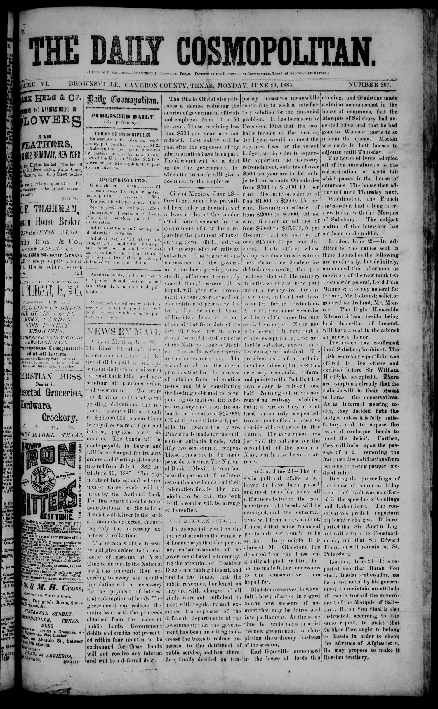 The Daily Cosmopolitan (Brownsville, Tex.), Vol. 6, No. 267, Ed. 1 Monday, June 29, 1885                                                                                                      [Sequence #]: 1 of 4