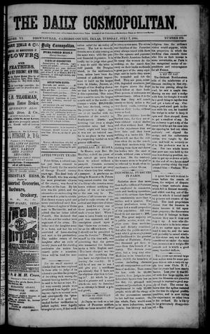 Primary view of object titled 'The Daily Cosmopolitan (Brownsville, Tex.), Vol. 6, No. 273, Ed. 1 Tuesday, July 7, 1885'.
