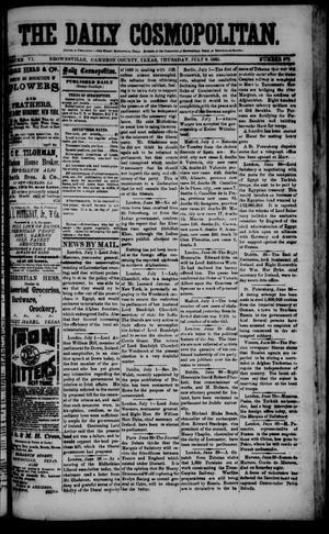 Primary view of object titled 'The Daily Cosmopolitan (Brownsville, Tex.), Vol. 6, No. 275, Ed. 1 Thursday, July 9, 1885'.