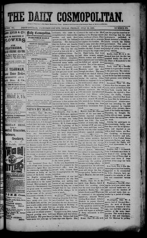Primary view of object titled 'The Daily Cosmopolitan (Brownsville, Tex.), Vol. 6, No. 276, Ed. 1 Friday, July 10, 1885'.
