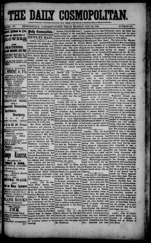 Primary view of object titled 'The Daily Cosmopolitan (Brownsville, Tex.), Vol. 6, No. 284, Ed. 1 Monday, July 20, 1885'.