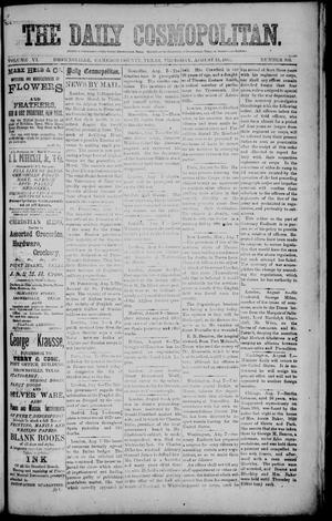 Primary view of object titled 'The Daily Cosmopolitan (Brownsville, Tex.), Vol. 6, No. 305, Ed. 1 Thursday, August 13, 1885'.