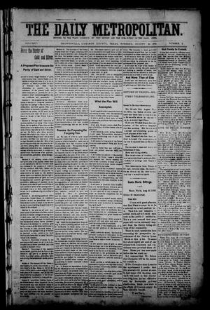 Primary view of object titled 'The Daily Metropolitan (Brownsville, Tex.), Vol. 1, No. 2, Ed. 1 Tuesday, August 22, 1893'.