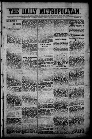 Primary view of object titled 'The Daily Metropolitan (Brownsville, Tex.), Vol. 1, No. 3, Ed. 1 Wednesday, August 23, 1893'.