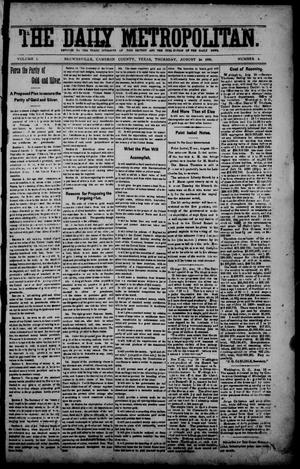 Primary view of object titled 'The Daily Metropolitan (Brownsville, Tex.), Vol. 1, No. 4, Ed. 1 Thursday, August 24, 1893'.