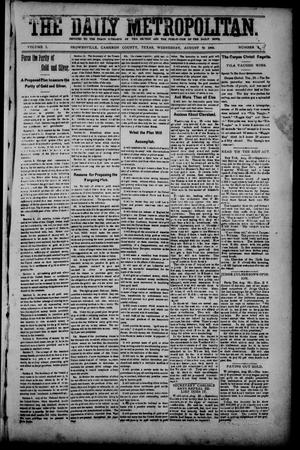 Primary view of object titled 'The Daily Metropolitan (Brownsville, Tex.), Vol. 1, No. 9, Ed. 1 Wednesday, August 30, 1893'.