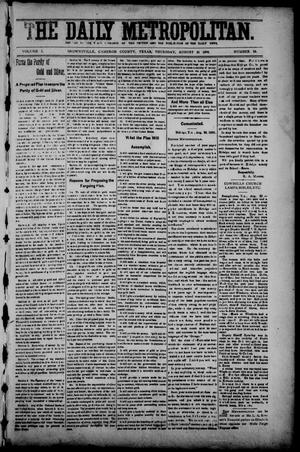 Primary view of object titled 'The Daily Metropolitan (Brownsville, Tex.), Vol. 1, No. 10, Ed. 1 Thursday, August 31, 1893'.