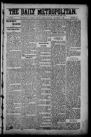 Primary view of object titled 'The Daily Metropolitan (Brownsville, Tex.), Vol. 1, No. 12, Ed. 1 Saturday, September 2, 1893'.