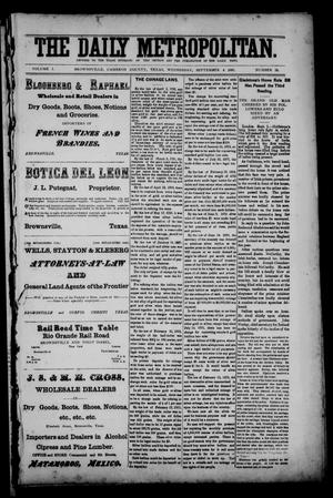 The Daily Metropolitan (Brownsville, Tex.), Vol. 1, No. 15, Ed. 1 Wednesday, September 6, 1893