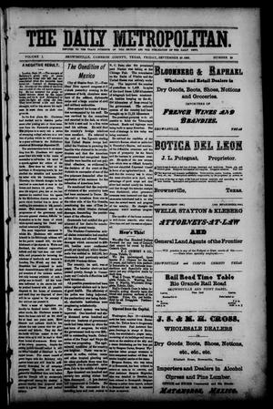 The Daily Metropolitan (Brownsville, Tex.), Vol. 1, No. 29, Ed. 1 Friday, September 22, 1893