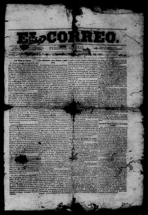 Primary view of object titled 'El Correo. (San Antonio, Tex.), Vol. 1, No. 2, Ed. 1 Wednesday, April 28, 1858'.