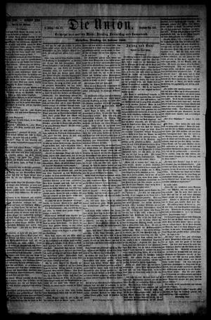 Primary view of object titled 'Die Union (Galveston, Tex.), Vol. 8, No. 47, Ed. 1 Tuesday, February 13, 1866'.