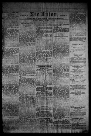 Primary view of object titled 'Die Union (Galveston, Tex.), Vol. 8, No. 50, Ed. 1 Tuesday, February 20, 1866'.