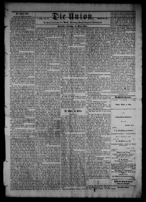 Primary view of object titled 'Die Union (Galveston, Tex.), Vol. 8, No. 59, Ed. 1 Tuesday, March 13, 1866'.