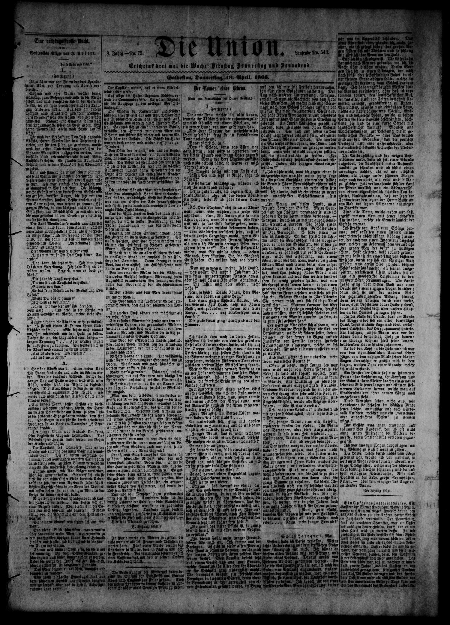 Die Union (Galveston, Tex.), Vol. 8, No. 75, Ed. 1 Thursday, April 19, 1866                                                                                                      [Sequence #]: 1 of 4