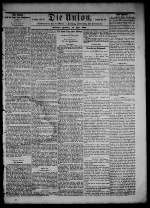 Primary view of object titled 'Die Union (Galveston, Tex.), Vol. 8, No. 110, Ed. 1 Tuesday, July 10, 1866'.