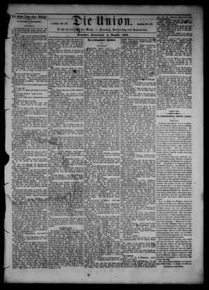 Primary view of object titled 'Die Union (Galveston, Tex.), Vol. 8, No. 121, Ed. 1 Saturday, August 4, 1866'.