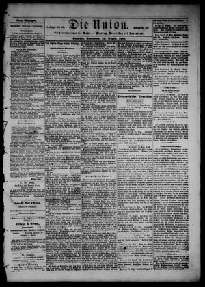 Primary view of object titled 'Die Union (Galveston, Tex.), Vol. 8, No. 130, Ed. 1 Saturday, August 25, 1866'.