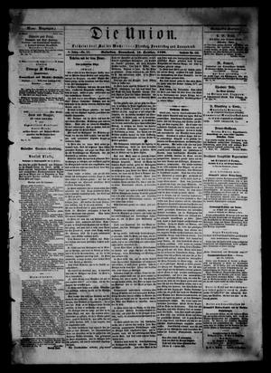 Primary view of object titled 'Die Union (Galveston, Tex.), Vol. 8, No. 151, Ed. 1 Saturday, October 13, 1866'.