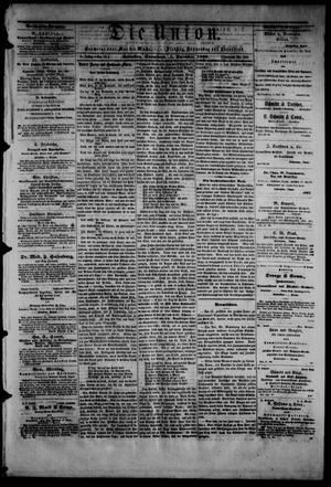 Primary view of object titled 'Die Union (Galveston, Tex.), Vol. 9, No. 16, Ed. 1 Saturday, December 1, 1866'.