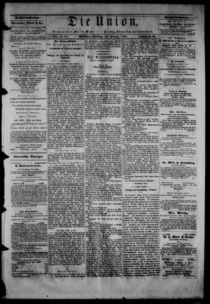 Die Union (Galveston, Tex.), Vol. 9, No. 38, Ed. 1 Tuesday, January 22, 1867