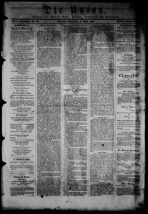 Primary view of object titled 'Die Union (Galveston, Tex.), Vol. 9, No. 69, Ed. 1 Thursday, April 4, 1867'.