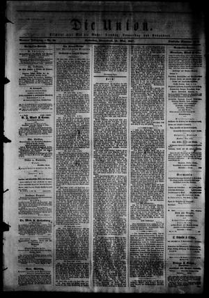 Primary view of object titled 'Die Union (Galveston, Tex.), Vol. 9, No. 88, Ed. 1 Saturday, May 18, 1867'.