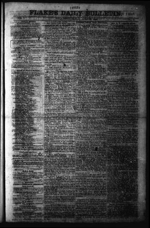 Primary view of object titled 'Flake's Daily Bulletin. (Galveston, Tex.), Vol. 1, No. 8, Ed. 1 Friday, June 23, 1865'.