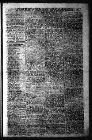 Primary view of object titled 'Flake's Daily Bulletin. (Galveston, Tex.), Vol. 1, No. 15, Ed. 1 Saturday, July 1, 1865'.