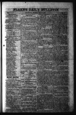 Primary view of object titled 'Flake's Daily Bulletin. (Galveston, Tex.), Vol. 1, No. 16, Ed. 1 Monday, July 3, 1865'.