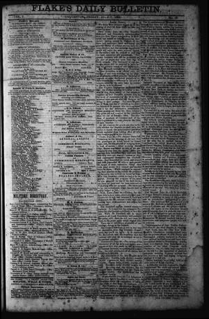 Primary view of object titled 'Flake's Daily Bulletin. (Galveston, Tex.), Vol. 1, No. 19, Ed. 1 Friday, July 7, 1865'.