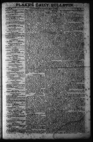 Primary view of object titled 'Flake's Daily Bulletin. (Galveston, Tex.), Vol. 1, No. 20, Ed. 1 Saturday, July 8, 1865'.