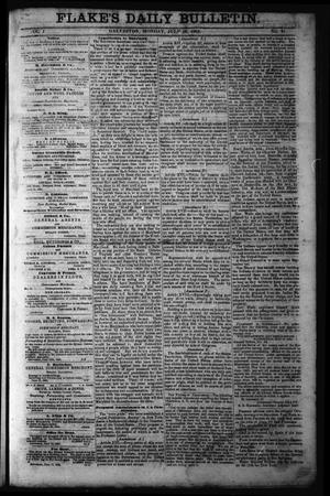 Primary view of object titled 'Flake's Daily Bulletin. (Galveston, Tex.), Vol. 1, No. 21, Ed. 1 Monday, July 10, 1865'.