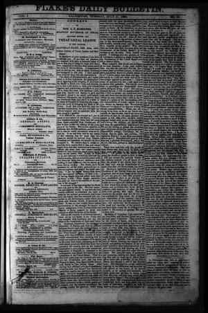 Primary view of object titled 'Flake's Daily Bulletin. (Galveston, Tex.), Vol. 1, No. 22, Ed. 1 Tuesday, July 11, 1865'.