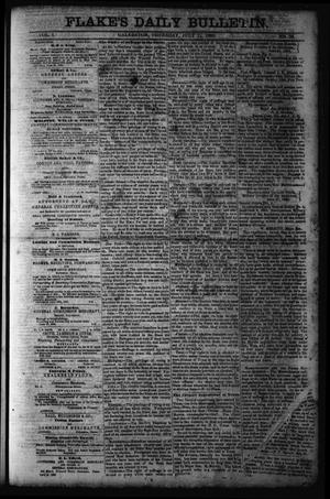 Primary view of object titled 'Flake's Daily Bulletin. (Galveston, Tex.), Vol. 1, No. 24, Ed. 1 Thursday, July 13, 1865'.