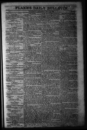 Primary view of object titled 'Flake's Daily Bulletin. (Galveston, Tex.), Vol. 1, No. 26, Ed. 1 Saturday, July 15, 1865'.