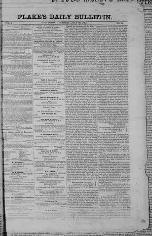 Primary view of object titled 'Flake's Daily Bulletin. (Galveston, Tex.), Vol. 1, No. 30, Ed. 1 Thursday, July 20, 1865'.