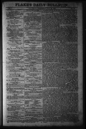 Primary view of object titled 'Flake's Daily Bulletin. (Galveston, Tex.), Vol. 1, No. 35, Ed. 1 Wednesday, July 26, 1865'.