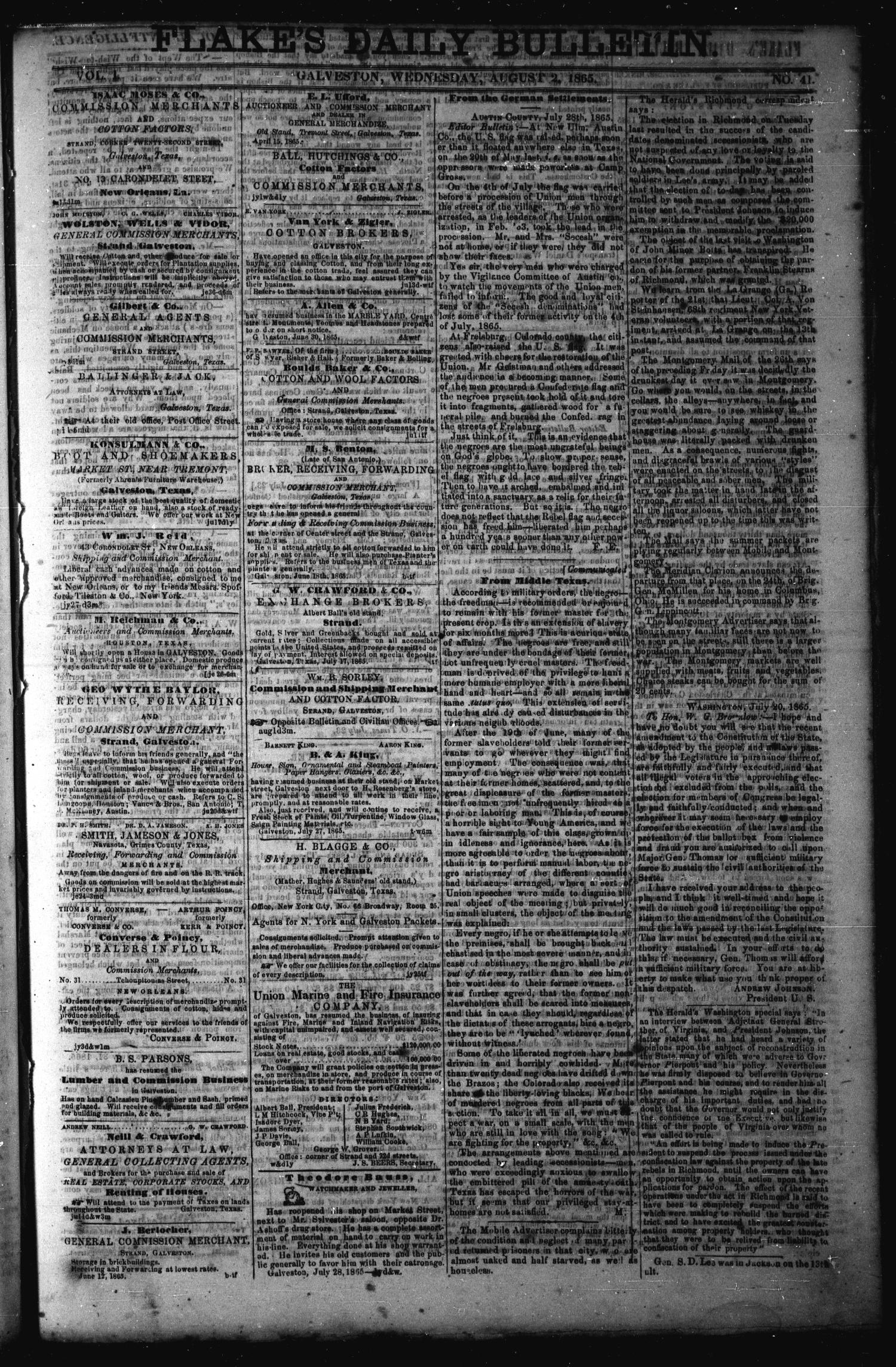 Flake's Daily Bulletin. (Galveston, Tex.), Vol. 1, No. 41, Ed. 1 Wednesday, August 2, 1865                                                                                                      [Sequence #]: 1 of 2