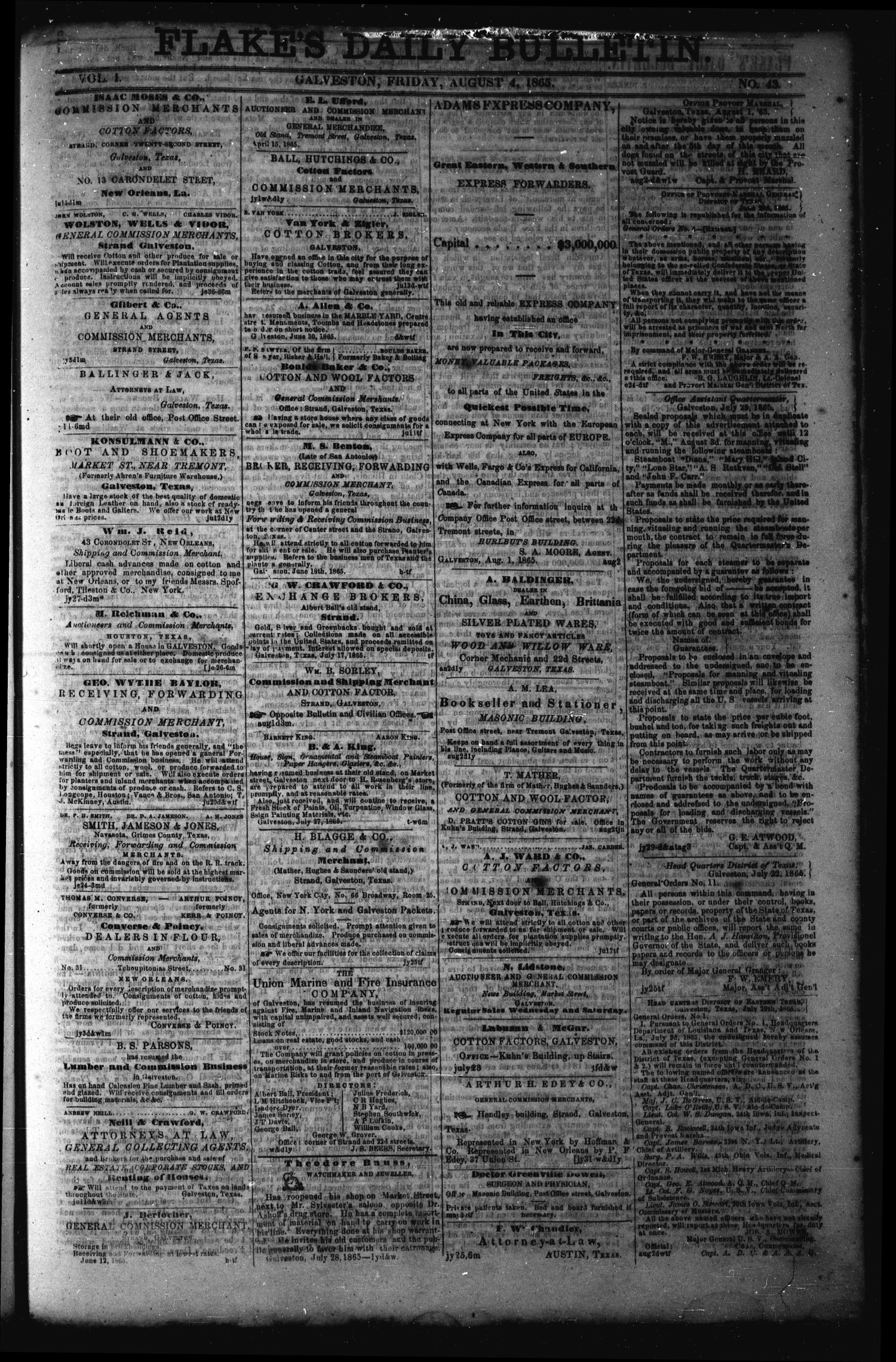 Flake's Daily Bulletin. (Galveston, Tex.), Vol. 1, No. 43, Ed. 1 Friday, August 4, 1865                                                                                                      [Sequence #]: 1 of 4