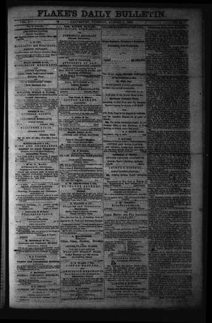 Primary view of object titled 'Flake's Daily Bulletin. (Galveston, Tex.), Vol. 1, No. 46, Ed. 1 Tuesday, August 8, 1865'.