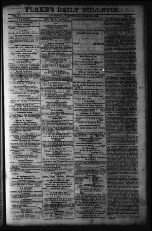 Primary view of object titled 'Flake's Daily Bulletin. (Galveston, Tex.), Vol. 1, No. 47, Ed. 1 Wednesday, August 9, 1865'.