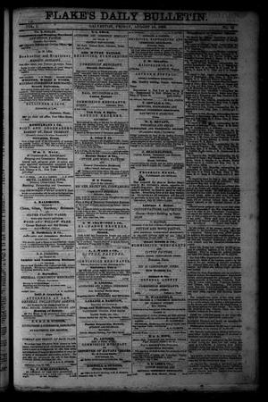 Primary view of object titled 'Flake's Daily Bulletin. (Galveston, Tex.), Vol. 1, No. 55, Ed. 1 Friday, August 18, 1865'.