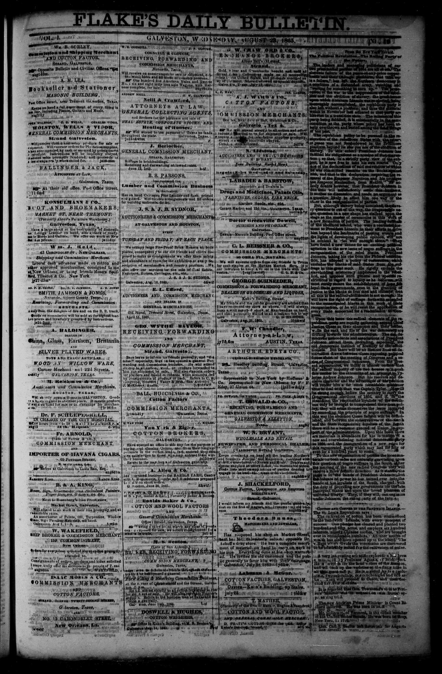 Flake's Daily Bulletin. (Galveston, Tex.), Vol. 1, No. 59, Ed. 1 Wednesday, August 23, 1865                                                                                                      [Sequence #]: 1 of 4