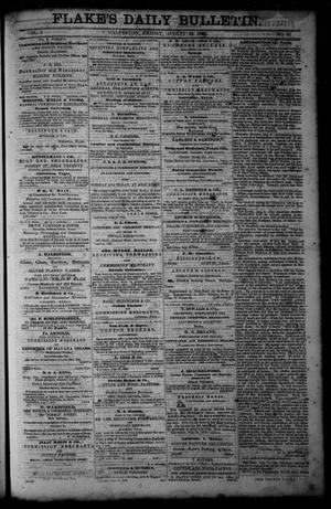 Primary view of object titled 'Flake's Daily Bulletin. (Galveston, Tex.), Vol. 1, No. 61, Ed. 1 Friday, August 25, 1865'.