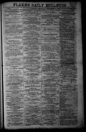 Primary view of object titled 'Flake's Daily Bulletin. (Galveston, Tex.), Vol. 1, No. 84, Ed. 1 Thursday, September 21, 1865'.
