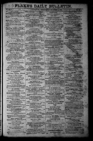 Primary view of object titled 'Flake's Daily Bulletin. (Galveston, Tex.), Vol. 1, No. 95, Ed. 1 Wednesday, October 4, 1865'.