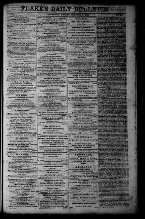Primary view of object titled 'Flake's Daily Bulletin. (Galveston, Tex.), Vol. 1, No. 97, Ed. 1 Friday, October 6, 1865'.