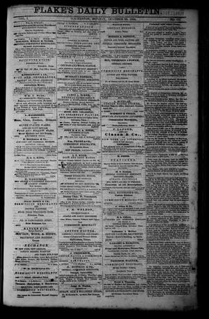 Primary view of object titled 'Flake's Daily Bulletin. (Galveston, Tex.), Vol. 1, No. 111, Ed. 1 Monday, October 23, 1865'.